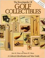 The Encyclopedia of Golf Collectibles: A Collectors Identification and Value Guide