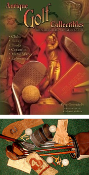 Vintage, Antique and Hickory Golf Club Collectors Guides